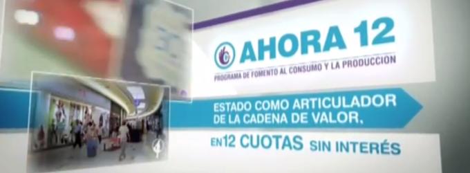 """Fuerte adhesión de los consumidores al Plan """"Ahora 12"""""""
